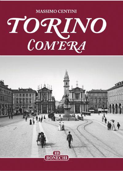 Torino Com'era 100 anni fa