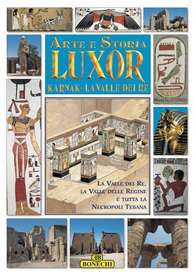 Luxor, Karnak, la Valle dei Re